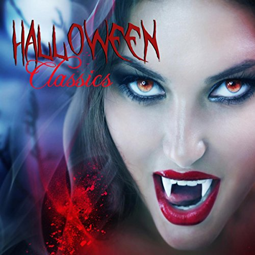 Halloween Classics - The Greatest Halloween Music & Scary Sounds Effects Collection for Halloween Haunted House -