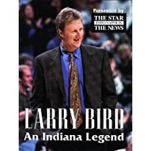 Larry Bird: An Indiana Legend
