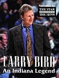 Larry Bird: An Indiana Legend