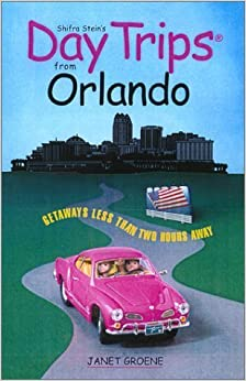 Book Day Trips from Orlando: Getaways Approximately Two Hours Away (Day Trips Series) by Janet Groene (2002-11-01)
