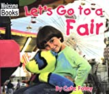 img - for Let's Go to a Fair (Weekend Fun) book / textbook / text book