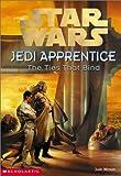Star Wars: Jedi Apprentice #14: The Ties That Bind