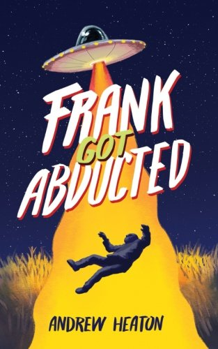 (Frank Got Abducted )