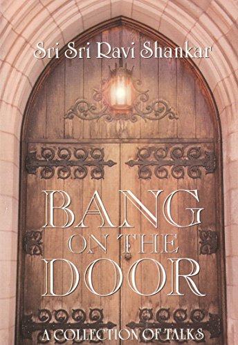 Bang on the Door by [Shankar, Sri Sri Ravi]