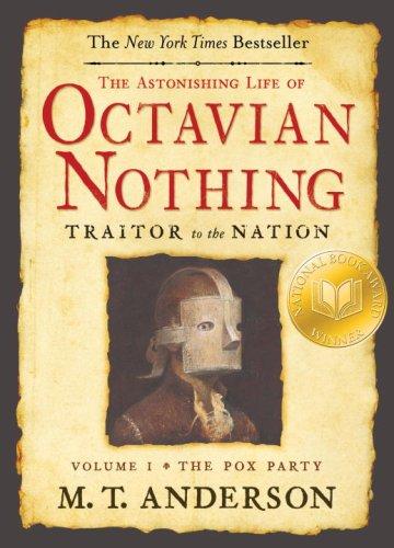 Astonishing Life Of Octavian Nothing,V1