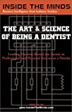 The Art and Science of Being a Dentist, Neal Lehrman and Chris Chaffin, 1587621622