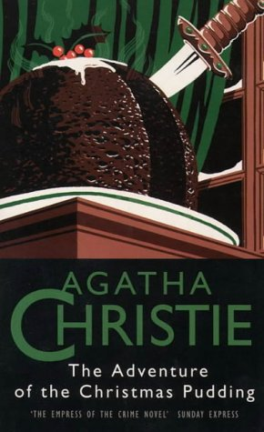 The Adventure of the Christmas Pudding (The crime club): Amazon.co ...