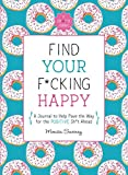 Books : Find Your F*cking Happy (Zen as F*ck Journals)