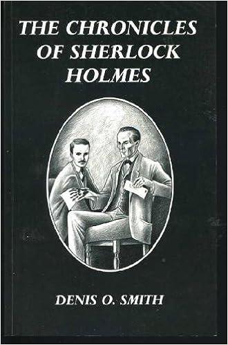 The Chronicles Of Sherlock Holmes 1 Amazon Denis O Smith