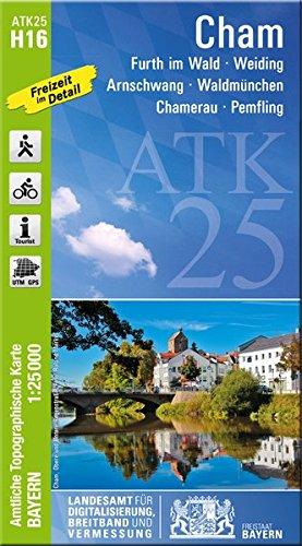 ATK25-H16 Cham (Amtliche Topographische Karte 1:25000): Furth im Wald, Weiding, Arnschwang, Waldmünchen, Chamerau, Pemfling (ATK25 Amtliche Topographische Karte 1:25000 Bayern)
