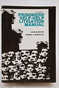 Prisoners SelfHelp Litigation Manual