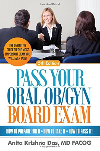 Pass Your Oral Ob/Gyn Board Exam, 5th Ed