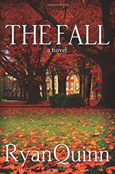 The Fall by [Quinn, Ryan]