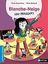 Blanche-Neige...ou presque ! par Gouichoux