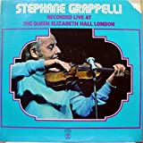 Stephanie Grappelli Recorded Live At the Queen Elizabeth Hall London