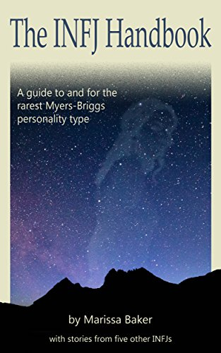 The INFJ Handbook: A guide to and for the rarest Myers-Briggs personality type (Best Careers For Infj)
