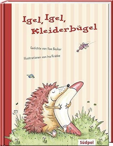 Igel Igel Kleiderbügel Uwe Becker 9783943086010 Amazon