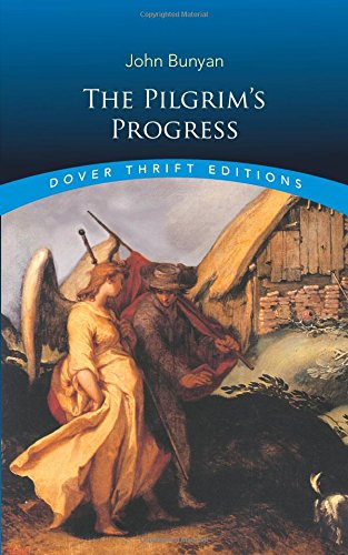 The Pilgrim's Progress (Dover Thrift Editions) (Best Version Of Paradise Lost)