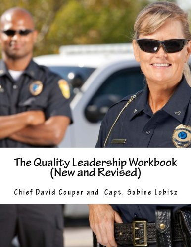 Read Online The New Quality Leadership Workbook For Police: Improvement and Leadership Methods for Police pdf epub