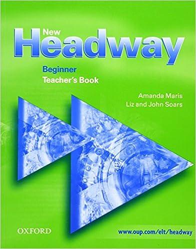 New Headway: Beginner: Teacher's Book: Teacher's Book Beginner