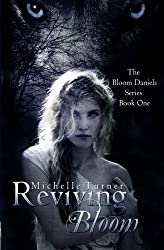 Reviving Bloom (Bloom Daniels Series) (Volume 1) by Michelle Turner (2013-05-07)