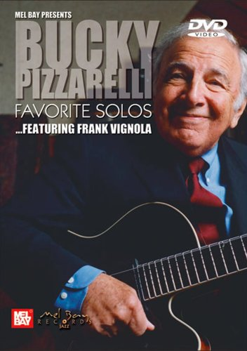 Mel Bay Bucky Pizzarelli: Favorite Solos - Featuring Frank Vignola by Mel Bay