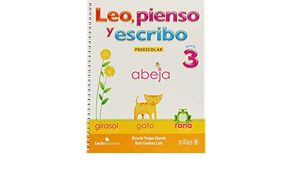 Amazon.com: Leo, pienso y escribo / Read, think and write: Nivel 3 De Preescolar / Preschool Level 3 (Spanish Edition) (9786071716422): Ricardo Vargas ...