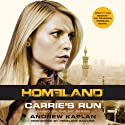 Carrie's Run: A Homeland Novel Audiobook by Andrew Kaplan Narrated by Penelope Rawlins