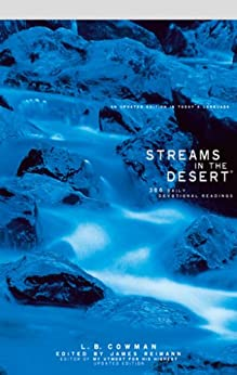 Streams in the Desert: 366 Daily Devotional Readings by [Reimann, Jim, Cowman, L. B. E.]