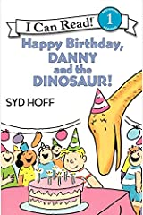 Happy Birthday, Danny and the Dinosaur! (I Can Read Level 1) Paperback