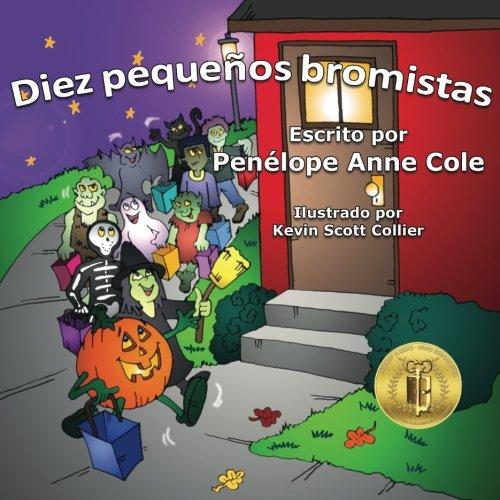 Diez pequenos bromistas: Diez pequeños bromistas (Spanish Edition) -