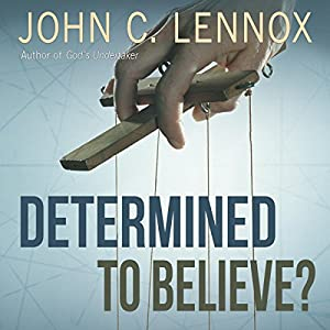 Determined to Believe? Audiobook