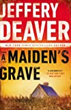 A Maiden's Grave, Jeffery Deaver, 0451466292