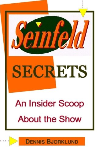 Download Seinfeld Secrets: An Insider Scoop About the Show PDF