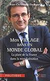 Image de Mon village dans un monde global : La place de la France dans la mondialisation