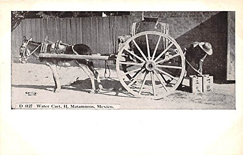 Amazon.com: Water Cart H Matamoros Mexico Postcard Tarjeta ...