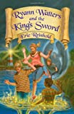 Ryann Watters And The King's Sword: Book One in the Annals of Aeliana Series