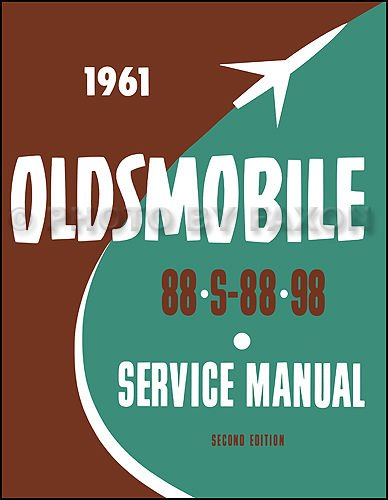 1961 Oldsmobile 88 & 98 Repair Shop Manual Original