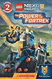 img - for The Power of the Fortrex (Scholastic Reader, Level 2: LEGO NEXO Knights) book / textbook / text book
