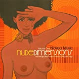 Nude Dimensions: Naked Music, Vol. 1 - The Petalpusher Session Mixed By Miguel 'Migs'