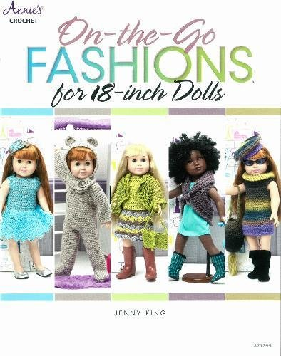 On-the-Go Fashions for 18-Inch Dolls (Annie's Crochet) -