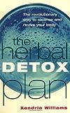 The Herbal Detox Plan, Xandria Williams, 1401901018