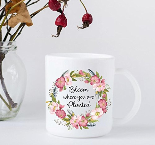 Coffee Mug - Bloom Where You Are Planted - Wild Roses Wreath and Feathers - Bloom Coffee