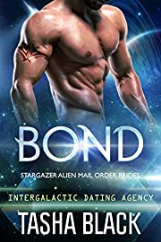Bond: Stargazer Alien Mail Order Brides #1 (Intergalactic Dating Agency)