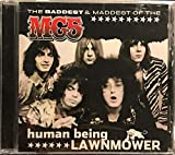 Human Being Lawnmower: The Baddest & Maddest of the Mc5
