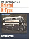 img - for Bristol K-type (Bus Monographs) book / textbook / text book