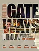 Gateways to Democracy: The Essentials (with MindTap Political Science, 1 term (6 months) Printed Access Card) (I Vote for MindTap)