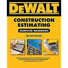 DEWALT Construction Estimating Complete Handbook: Excel Estimating Included (DEWALT Series)