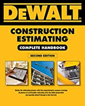 DEWALT Construction Estimating Complete Handbook: Excel Estimating Included (DEWALT Series)