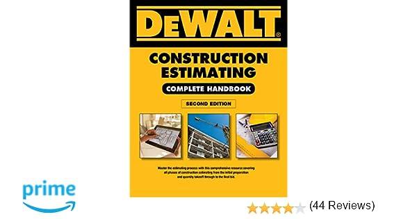 DEWALT Construction Estimating Complete Handbook: Excel Estimating ...